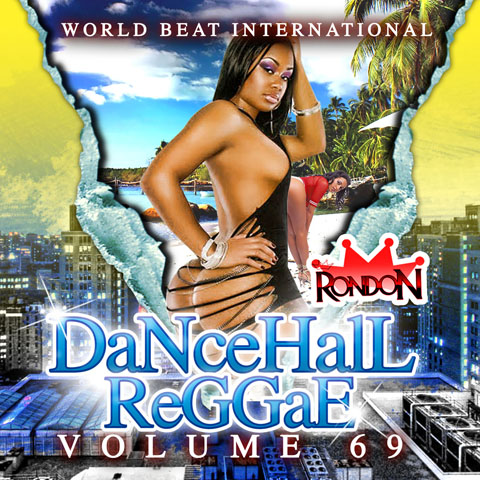 DANCEHALL REGGAE VOL. 69 (DWLN ONLY)