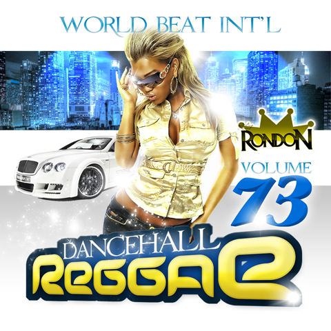 DANCEHALL REGGAE VOL. 73 (DWLN ONLY)
