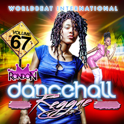 DANCEHALL REGGAE VOL. 67 (DWLN ONLY)
