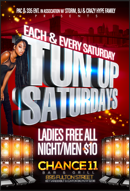TUN UP SATURDAYS EACH & EVERY SATURDAYS @ CHANCE 11 BAR & GRILL | New York | United States